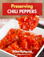 Preserving Chili Peppers - The Book, by Chili Pepper Madness