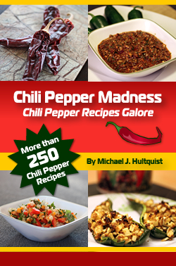 Chili Pepper Madness: Chili Pepper Recipes Galore!