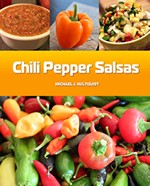 Chili Pepper Salsas, the Cookbook