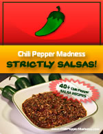 Chili Pepper Madness: Strictly Sauces Cookbook