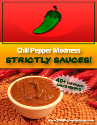 Chili Pepper Madness: Strictly Sauces!