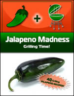 NEW! Jalapeno Madness: Grilling Time!