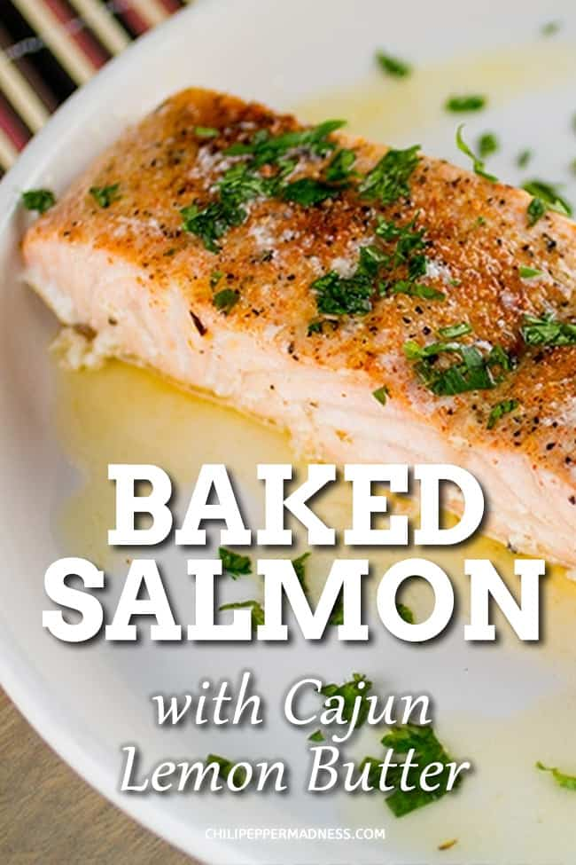 Baked Salmon with Cajun Lemon Butter - My baked salmon recipe uses a blend of Cajun seasonings then serves them up with melted butter and fresh lemon. Highly flavorful and easy to prepare. #bakedsalmon #easydinner #cajun