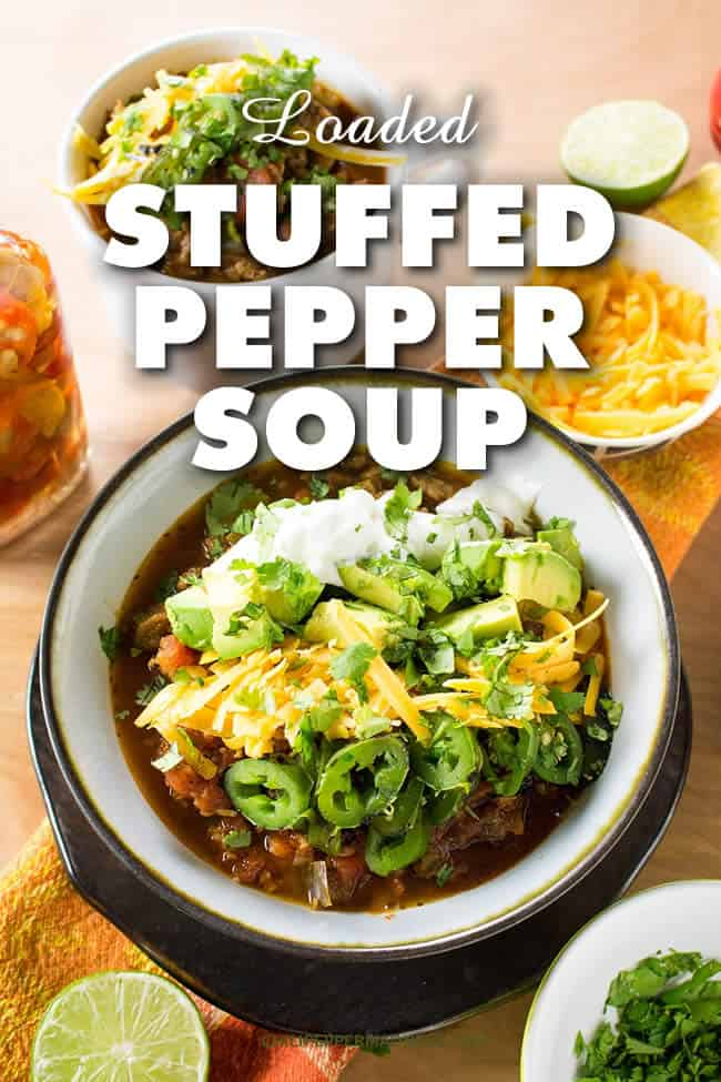 Loaded Stuffed Pepper Soup - This healthy-yet-hearty stuffed pepper soup recipe is truly a stuffed pepper in a bowl, and our Madness version includes plenty of additional fixings to load it up for pure satisfaction. | ChiliPepperMadness.com #StuffedPeppers #Soup #Dinner #SpicyFood
