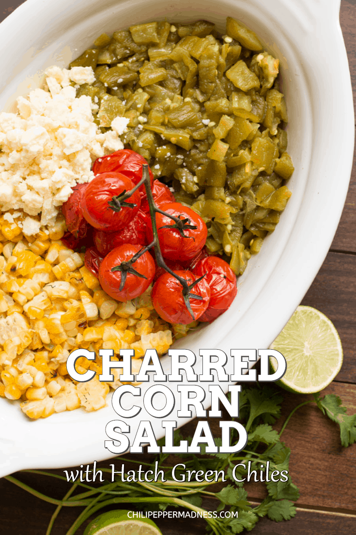 Charred Corn Salad Hatch Chiles - A refreshing summer corn salad recipe made with charred corn, Hatch green chiles direct from New Mexico, blistered cherry tomatoes, and crumbled cotija cheese. It's time to fire up the grill! #hatchchiles #cornsalad