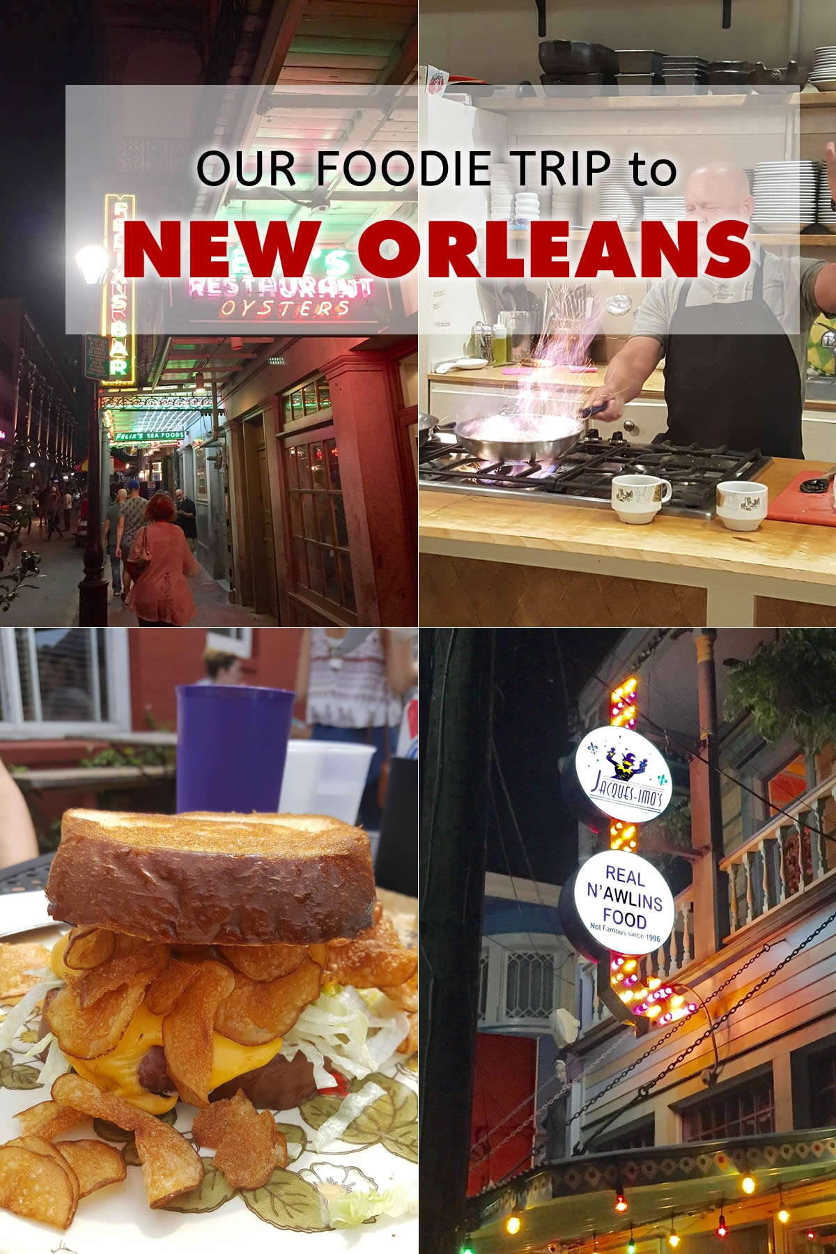 Our New Orleans Foodie Trip