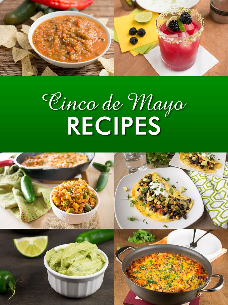 Cinco de Mayo Recipes – Party Time!