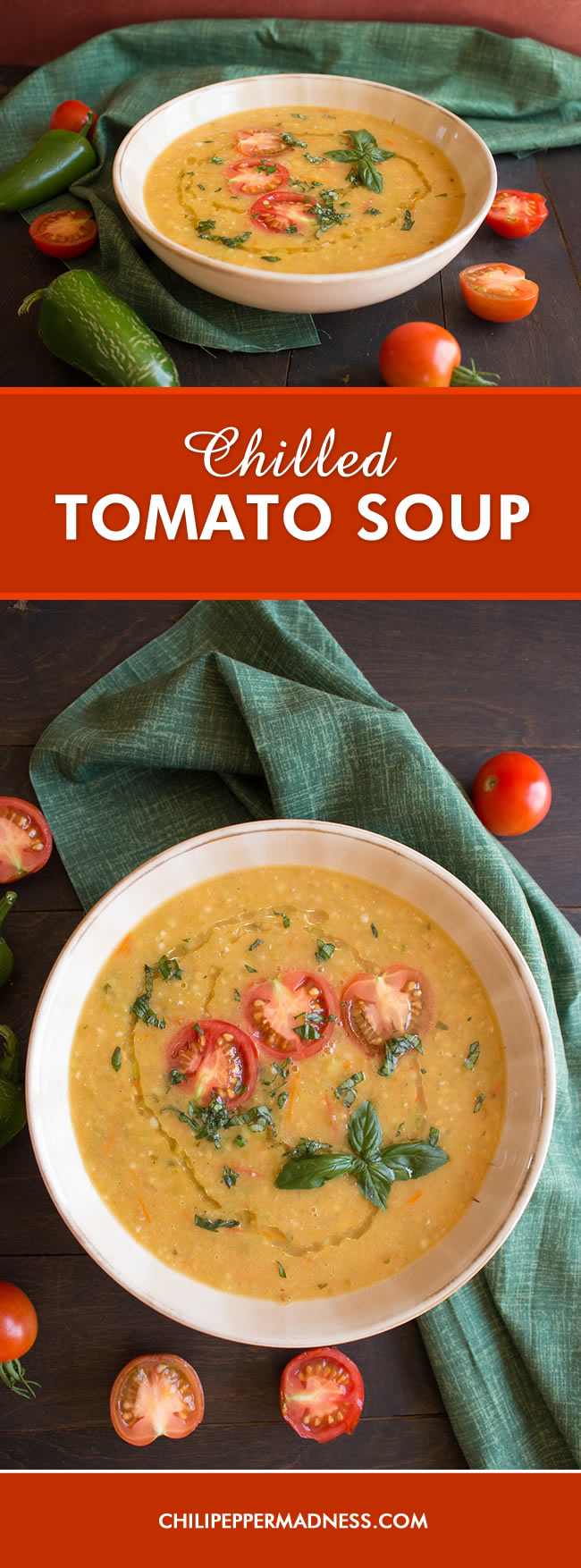Garden Fresh Chilled Tomato Soup (with Peppers) - Recipe
