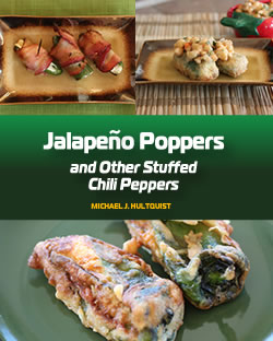 Jalapeno Poppers and Other Stuffed Chili Peppers - the Cookbook