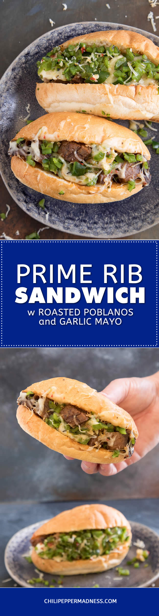 Prime Rib Sandwich with Roasted Poblanos and Garlic Mayo - Recipe