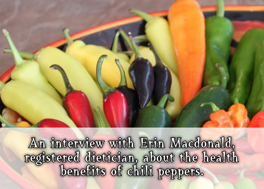 An Interview with Erin Macdonald about the Health Benefits of Chili Peppers