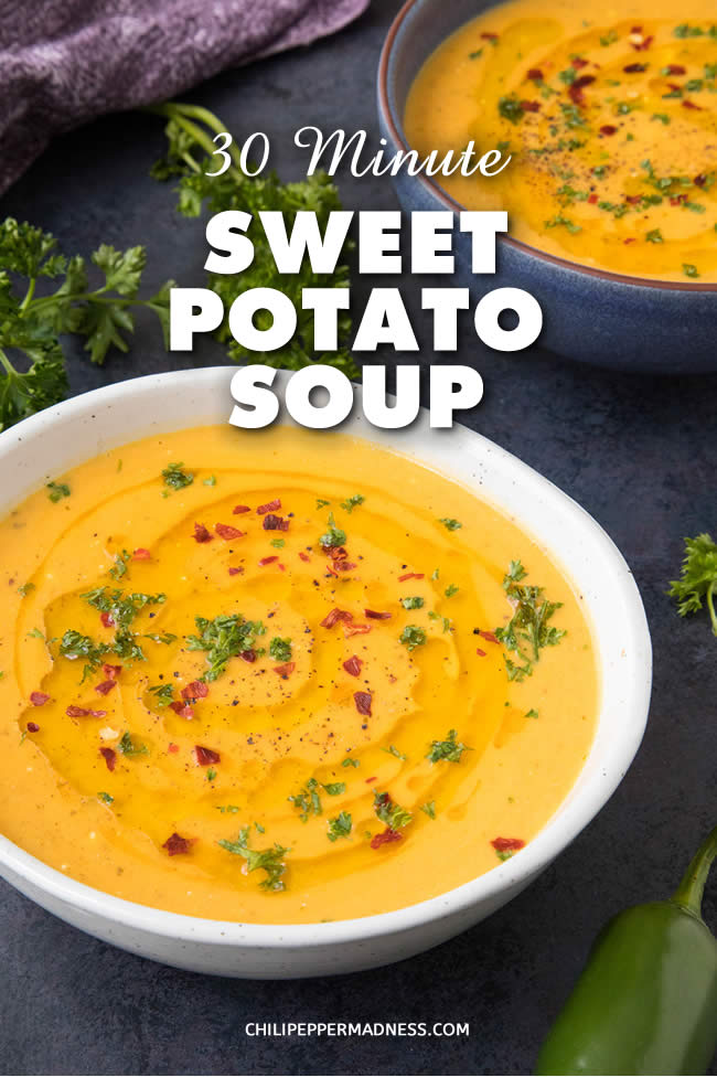 30-Minute Sweet Potato Soup - Recipe | ChiliPepperMadness.com #soup #dinner #appetizer #spicy #spicyfood #SweetPotato #EasyMeals