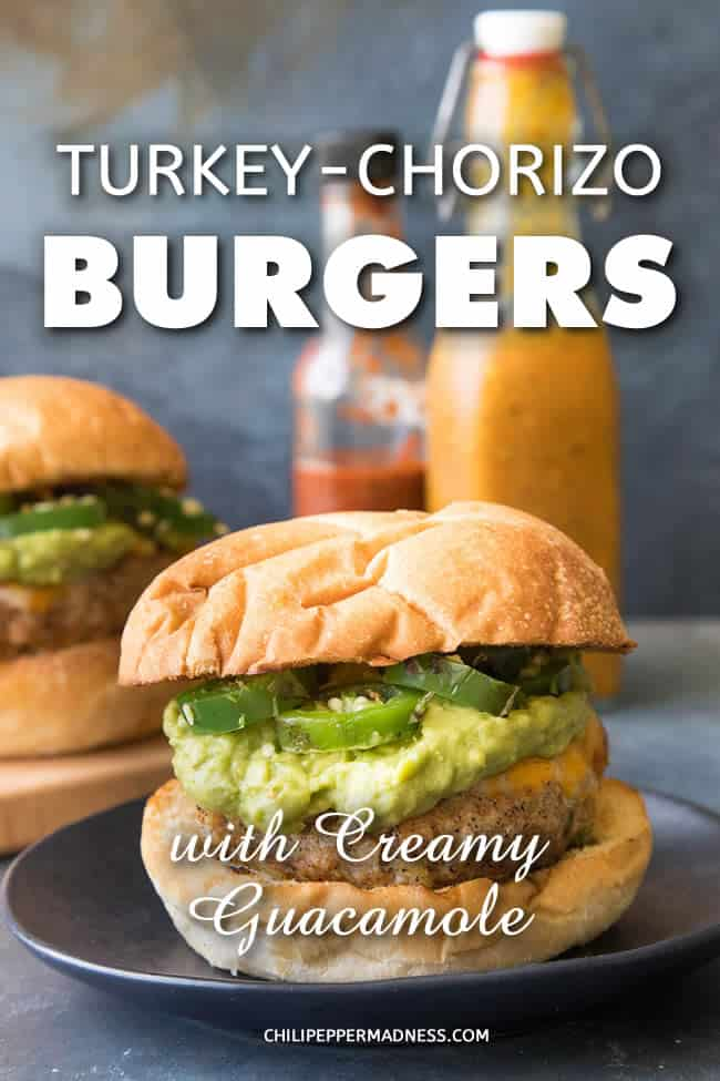 Turkey-Chorizo Burgers with Creamy Guacamole - A recipe for juicy burgers made from a mixture of ground turkey and spicy Mexican chorizo, perfect for the grill, served up with extra creamy guacamole. #Burgers #Grilling #GroundTurkey #Chorizo #BBQ