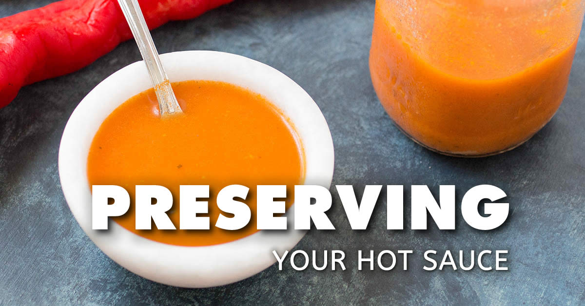 Preserving Hot Sauce