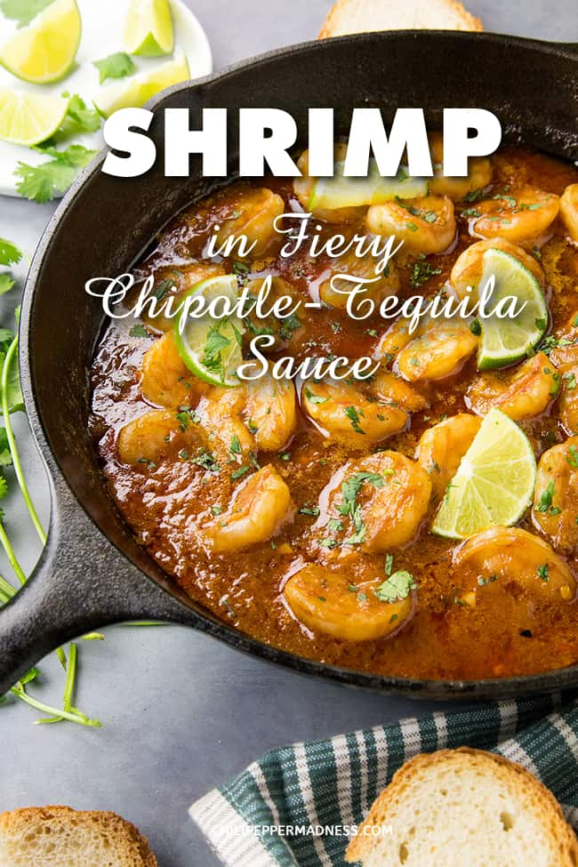 Shrimp in Fiery Chipotle-Tequila Sauce - A recipe for succulent shrimp simmered in a sauce made with spicy serrano peppers, chipotle, tequila and honey. It's great as an appetizer, or served as the main course. #Shrimp #Appetizer