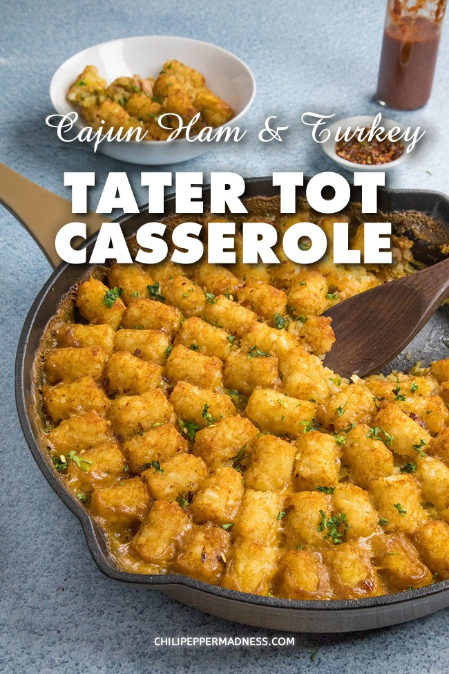 Cajun Ham and Turkey Tater Tot Casserole - This tater tot casserole recipe is hearty and filling, made with oven roasted turkey, slow roasted ham, lots of Cajun spices, and topped with golden tater tots. Bring your appetite! #Casserole #TaterTots #Dinner