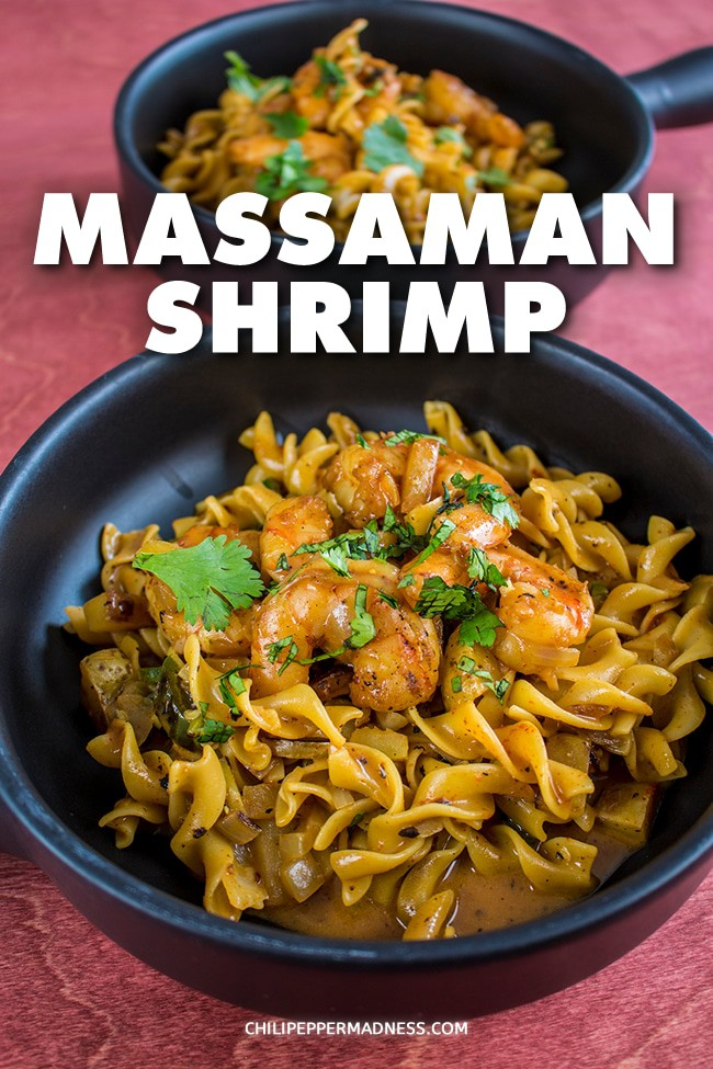 Massaman Shrimp - Massaman shrimp is a spicy Thai dish recipe made with seared shrimp, Thai and Serrano chili peppers, coconut milk, Massaman chili paste, and more. One of my favorites. #ThaiFood #Curry #Massaman