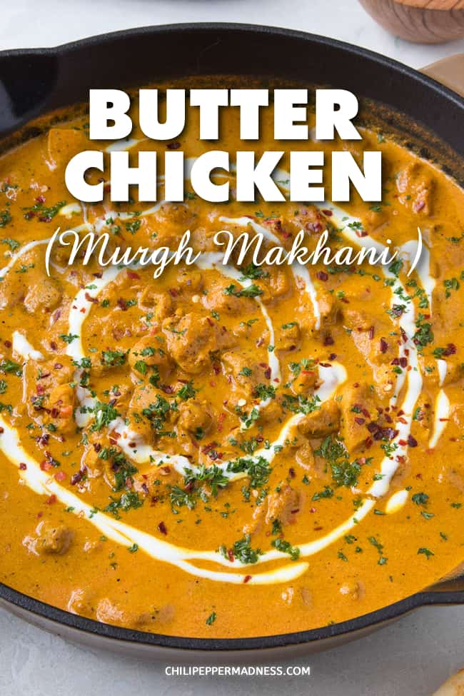 Butter Chicken Recipe (Murgh Makhani) - The best butter chicken recipe gives you a rich and creamy gravy that is almost buttery. Let me show you how to make it easy with lots of flavor and spices. #Curry #IndianFood