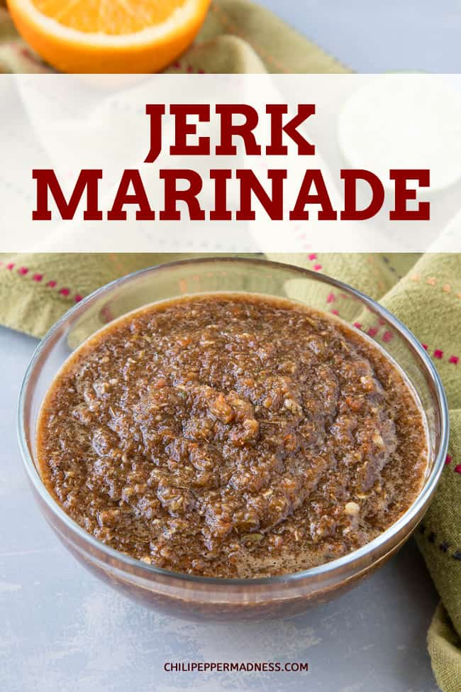 Jerk Marinade - Bold Jamaican Flavor - Get a blast of Caribbean flavor with this Jamaican jerk marinade recipe made with fiery scotch bonnet peppers and a blend of piquant seasonings. #Marinade #JamaicanFood #Spicy
