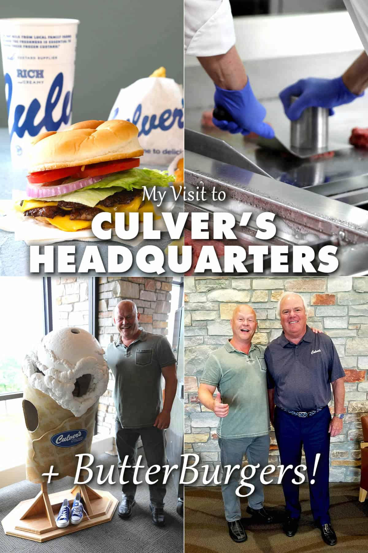 My Visit to Culver's Headquarters + ButterBurgers!