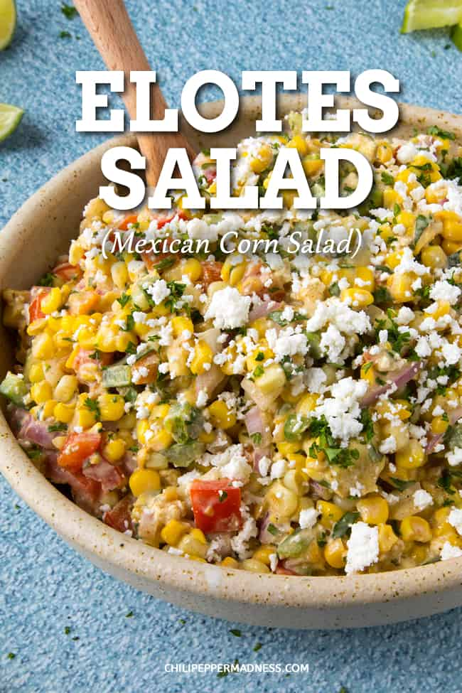 Elotes Salad (Mexican Corn Salad) - This elotes salad recipe, aka Mexican corn salad, is the perfect side dish – it's creamy, tangy, a touch spicy, and everyone loves it. #SideDish #Salad