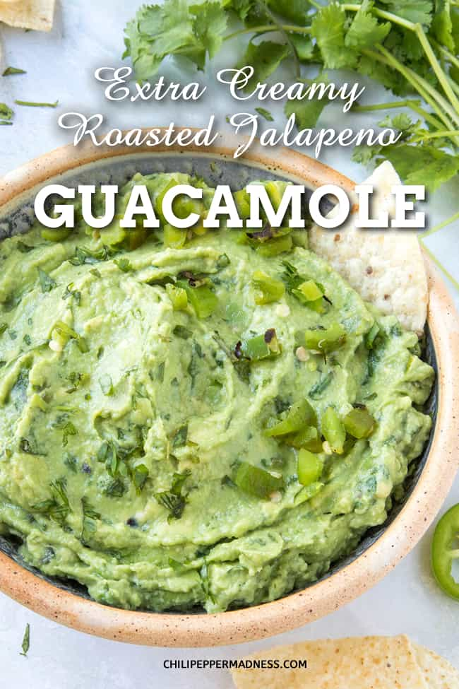 Extra Creamy Roasted Jalapeno Guacamole - Want your guacamole extra creamy? Try this version for a velvety feel that will dazzle your tongue, with roasted jalapeno peppers. Here is the recipe. #Guacamole #Appetizer