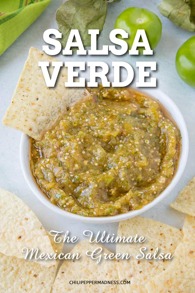 Salsa Verde - The best salsa verde recipe made with tomatillos and jalapeno peppers. Serve it up as a table sauce, hot sauce, or as a salsa with tortilla chips. This is the ultimate green salsa. #SalsaVerde #Salsa #SalsaRecipe #Appetizer #GreenSalsa #PartyFood