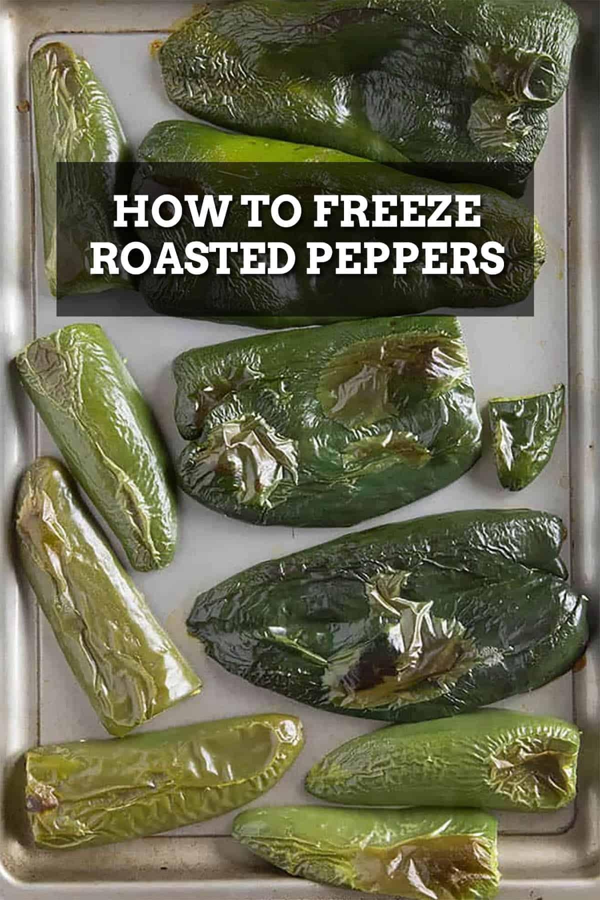 Freezing Roasted Chili Peppers
