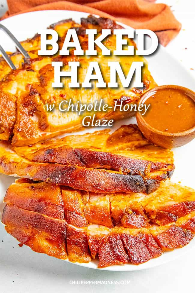 Chipotle-Honey Baked Ham Recipe - This easy honey baked ham recipe is finished with a sweet and slightly spicy chipotle-honey glaze that is huge on flavor. Perfect for the holidays! #HoneyBakedHam #BakedHam #Chipotle #HolidayMeal