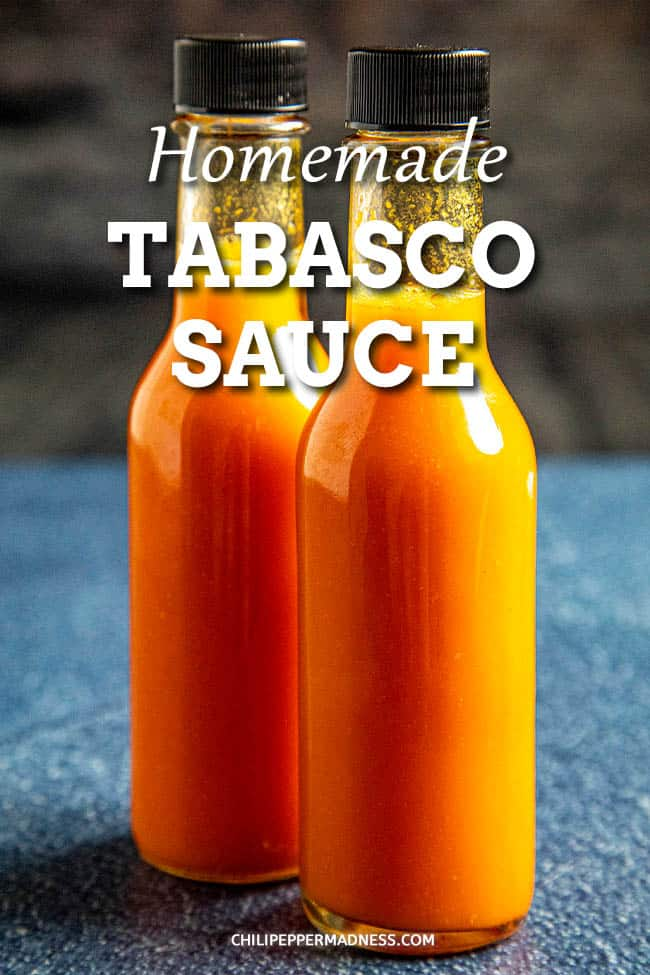 Homemade Tabasco Sauce Recipe - Learn how to make tabasco hot sauce with this homemade tabasco sauce recipe, using garden grown tabasco peppers. Fermented and non-fermented versions. #hotsauce #tabasco