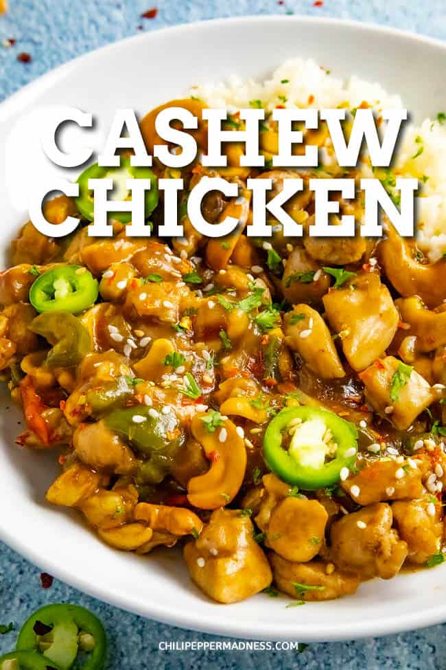 Cashew Chicken Recipe - Sweet and Spicy - A quick and easy cashew chicken recipe with loads of crunchy cashews, aromatic seasonings, and huge flavor, all simmered in a glistening sauce. #chinesefood #easydinner
