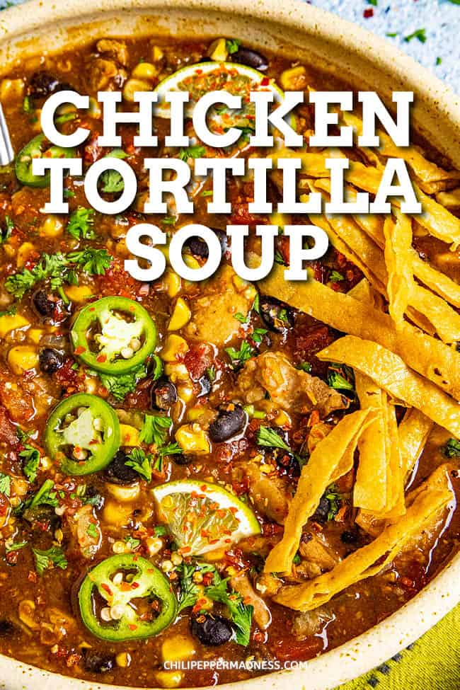 Chicken Tortilla Soup Recipe - This easy, hearty chicken tortilla soup recipe is made with black beans, peppers, and homemade crispy tortilla strips, the perfect weeknight meal. #souprecipe #tortillasoup #chickensoup