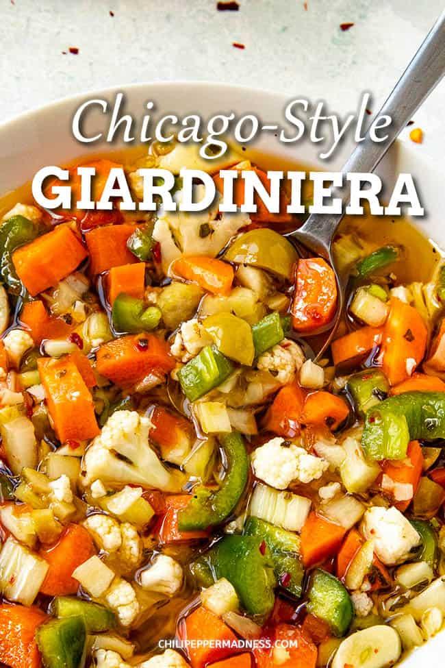 Homemade Chicago-Style Giardiniera Recipe