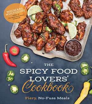 Order The Spicy Food Lovers' Cookbook by Mike Hultquist